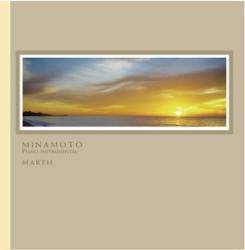 癒しのBGMに最適なMARTHヒーリングCD MINAMOTO